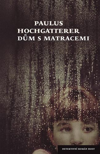 Knihu Dům s matracemi vydalo nakladatelství Host.