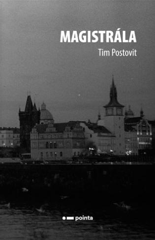 Tim Postovit: Magistrála