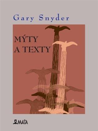 G. Snyder: Mýty a texty