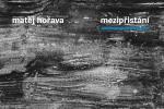 Matěj Hořava - Mezipřistání