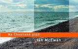 Ian McEwan: Na Chesilské pláži