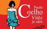 Paulo Coelho: Vítěz je sám