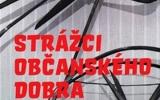 Petra Hůlová: Strážci občanského dobra