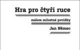 Jan Němec: Hra pro čtyři ruce