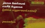 Jana Beňová: Café Hyena