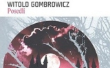 Witold Gombrowicz: Posedlí