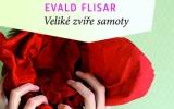 Evald Flisar: Veliké zvíře samoty